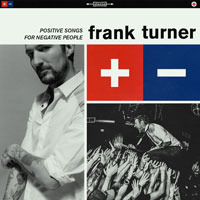 Frank Turner 'Positive Songs For Negative People' album cover