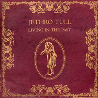 Jethro Tull 'Living In The Past' cover