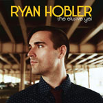 The Elusive Yes by Ryan Hobler (Album)