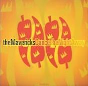 The Mavericks 'Dance The Night Away' single