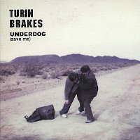 Turin Brakes 'Underdog (Save Me)' single cover