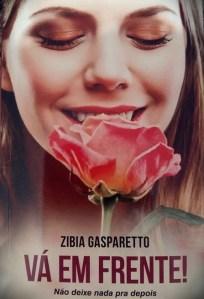 Livro: Vá em Frente – Não Deixe Nada pra Depois/Zibia Gasparetto