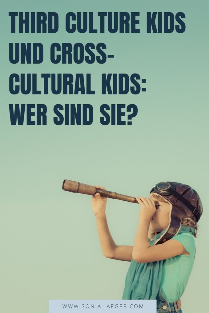 Third Culture Kids und Cross-Cultural Kids: Wer sind sie?