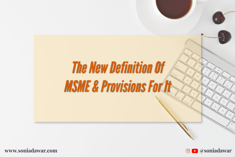 Read more about the article The new definition of MSME  and Provisions for it