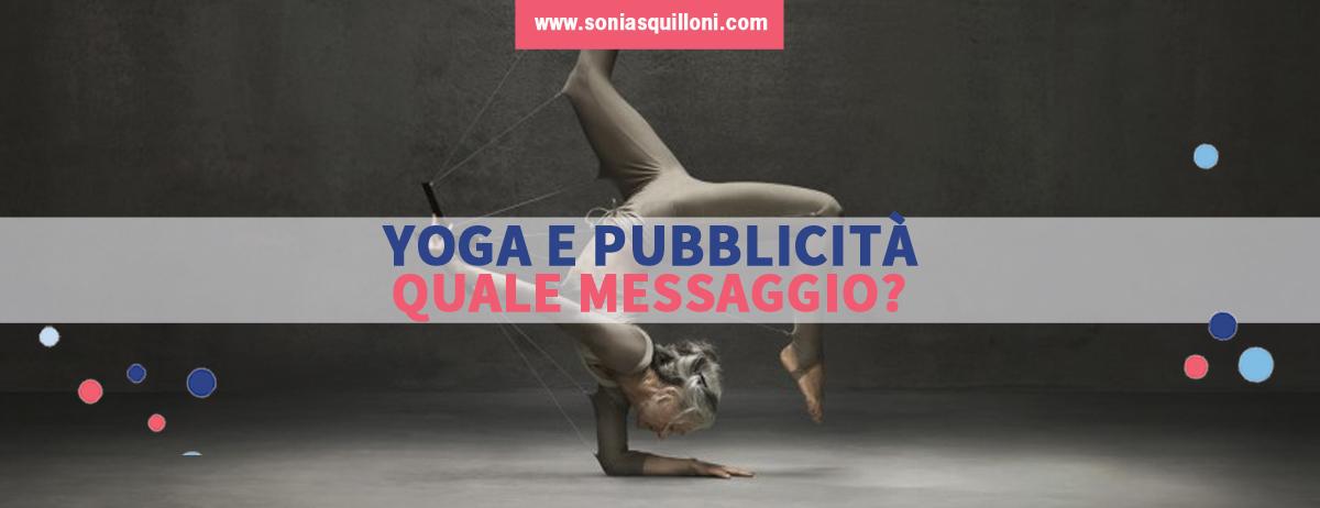 Yoga e pubblicità, quale percezione, quale messaggio.
