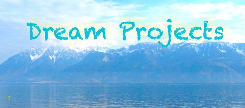 DREAM PROJECT MOUNTAIN