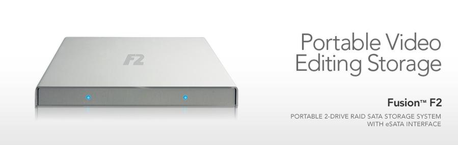 Fusion F2 - Portable Video Editing Storage