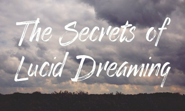 The Secrets of Lucid Dreaming