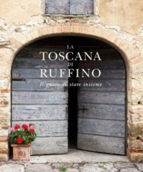 La Toscana di Ruffino