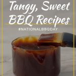 Delicious, Tangy, Sweet BBQ Recipes