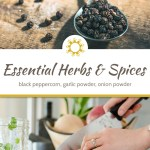 Essential Herbs and Spices for a Healthy Kitchen, Part 2: Black Peppercorn, Garlic Powder, Onion Powder