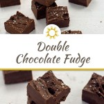 2 images of 7 pieces of Double Chocolate Fudge sprinkled with kosher salt on a white surface with a title overlay in the center