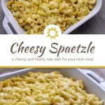 Cheesy spaetzle in a white casserole dish on a grey placemat on a wooden surface (with title overlay)