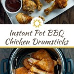 Instant Pot BBQ Chicken Drumsticks on a white rectangular tray with a small round white bowl of bbq sauce all on a wooden surface (with title overlay)