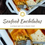 Seafood enchiladas in a white casserole dish with a stainless steel fork on a wooden surface (with title overlay)