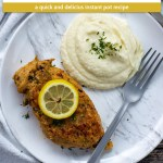 Lemon-Garlic chicken from the instant pot pressure cooker topped with a slice of lemon next to mashed potatoes on a white and grey marbled plate with a stainless steel fork on top of a white and grey napkin on a wooden surface (with title overlay)