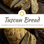 Sliced herbed tuscan bread next to a bread knife with a brown towel all on a wooden surface (with title overlay)