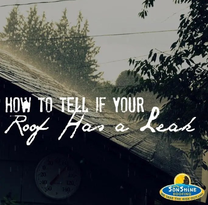 How to Tell If Your Roof Has a Leak