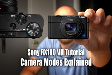 Sony RX100 VII Tutorial - Camera Modes Explained