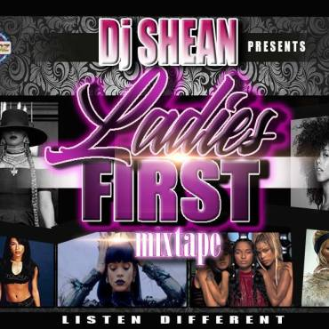 DJ shean Ladies first