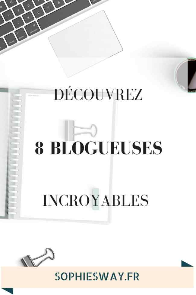 8 blogueuses incroyables