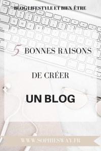 5 bonnes raisons de créer un blog !