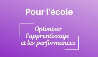 Optimiser l'apprentissage et les performances