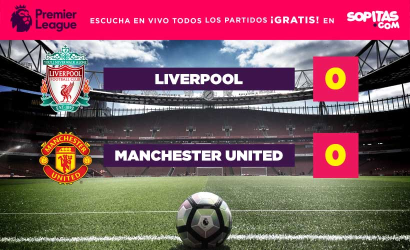 Liverpool y Manchester united empataron sin goles
