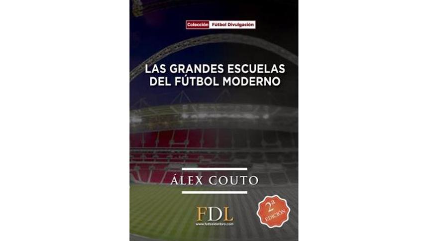 Las Grandes Escuelas del Futbol Moderno