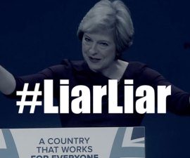 Theresa May Liar Liar