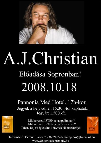 A.J.Christian előadása Sopronban 2008.10.18.
