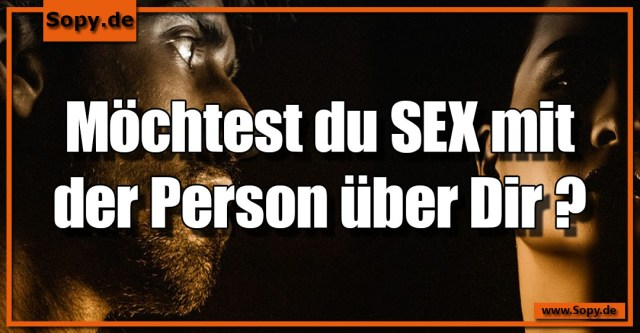 Möchtest du SEX