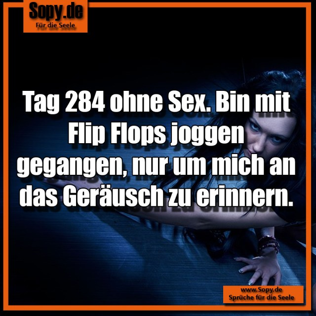 Tag 284 ohne Sex