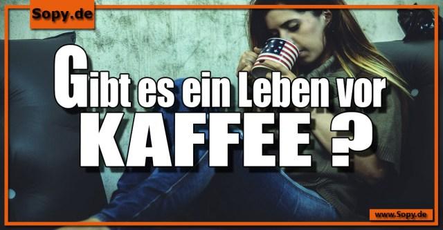 Leben vor Kaffee