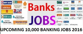 Upcoming Bank Jobs 2016