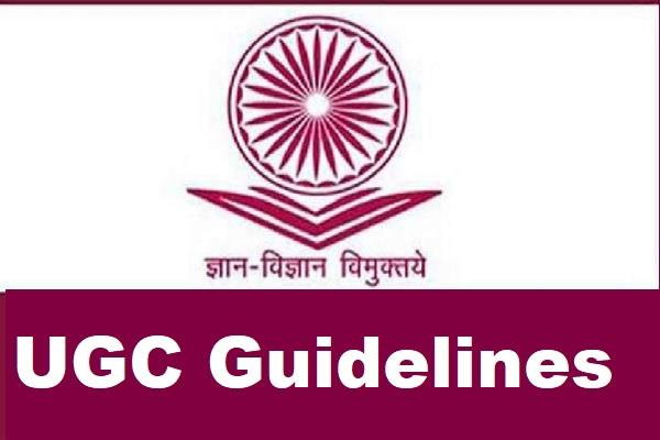 UGC Guidelines – Universities to Conduct Semester Exams in July