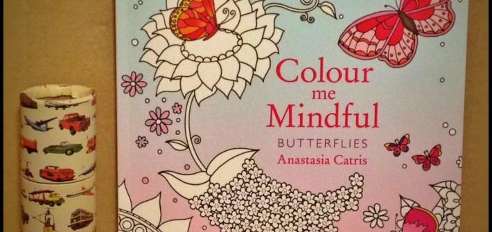 Mindful colouring books, colour me mindful