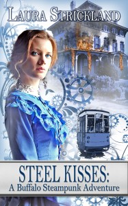 Steel Kisses by Laura Strickland on Sorchia's Universe