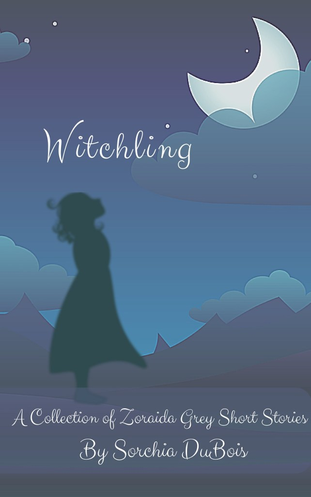 Book Cover: Witchling: A Collection of Zoraida Grey Short Stories