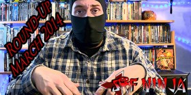 March 2014 – SRF Ninja Movie Roundup