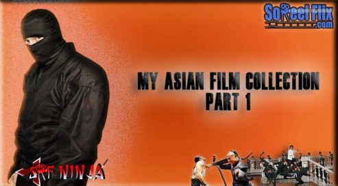 my asian film collection 1