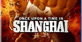 Review: Once Upon A Time in Shanghai
