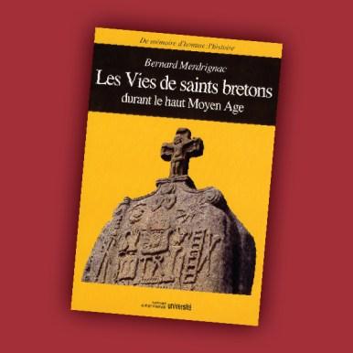 Les vies de saints bretons durant le haut Moyen Age