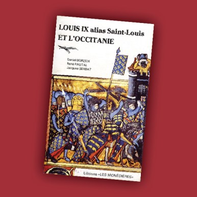 Louis IX alias Saint-Louis et l'Occitanie