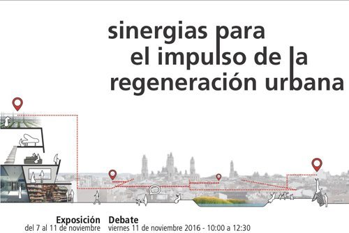"""Exposición + Debate POWERING TRANSFORMATION + ABRACADABRA """"Sinergias para el impulso de la regeneración urbana"""""""