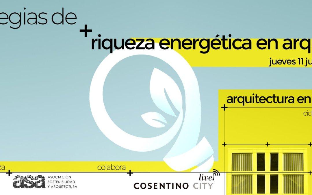 """Vídeo """"Estrategias de riqueza energética en arquitectura"""""""