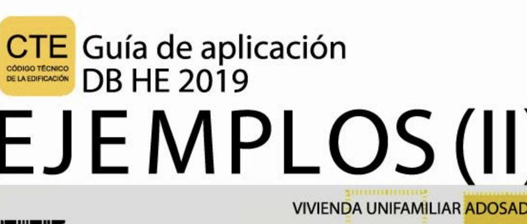 II guía de aplicación del DB HE 2019, dedicado a viviendas adosadas