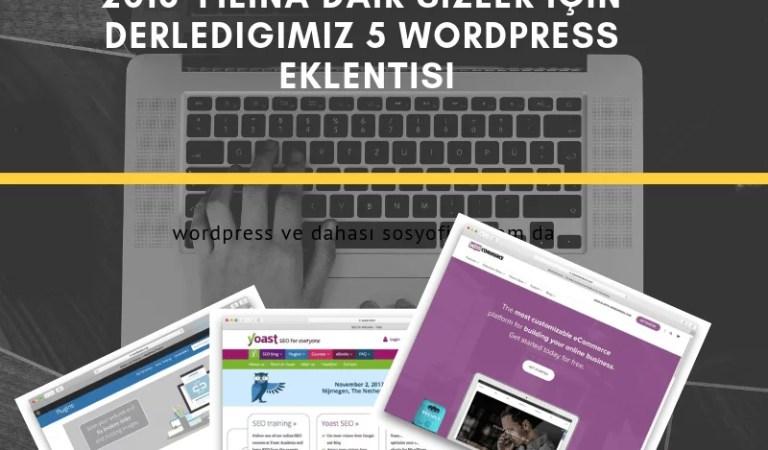 En İyi 5 WordPress Eklentisi – WordPress Eklentileri Yazı Dizisi -1