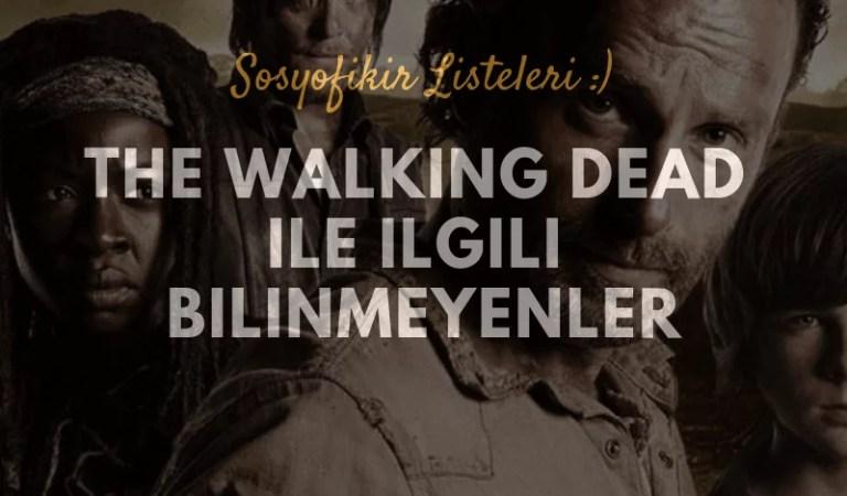 The Walking Dead İle İlgili Bilinmeyen İlginç Bilgiler