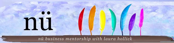 nü Business Mentorship with Laüra Hollick